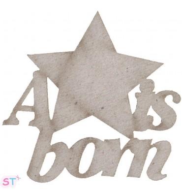 A Star is born en chipboard