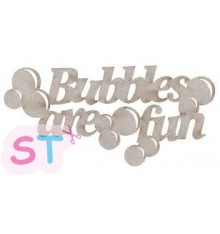 Bubbles are fun en chipboard